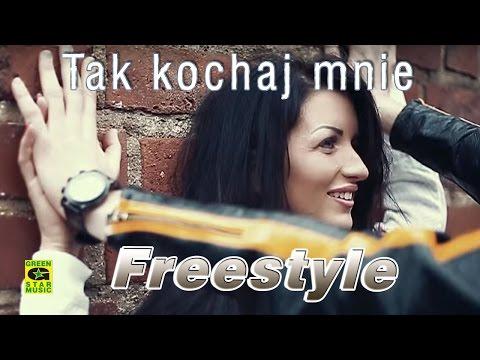 Freestyle - Tak kochaj mnie