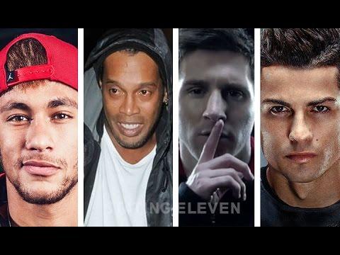 Cristiano Ronaldo ● Lionel Messi ● Ronaldinho ● Neymar Jr ● Zlatan Ibrahimovic ● dll