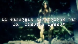 La Terrible Expedición Del Dr. Timothy Darrow