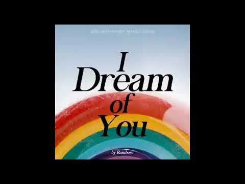 I Dream Of You By Rainbow ❤