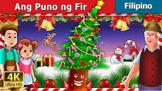 Ang Puno ng Fir | Kwentong Pambata | Filipino Fairy Tales
