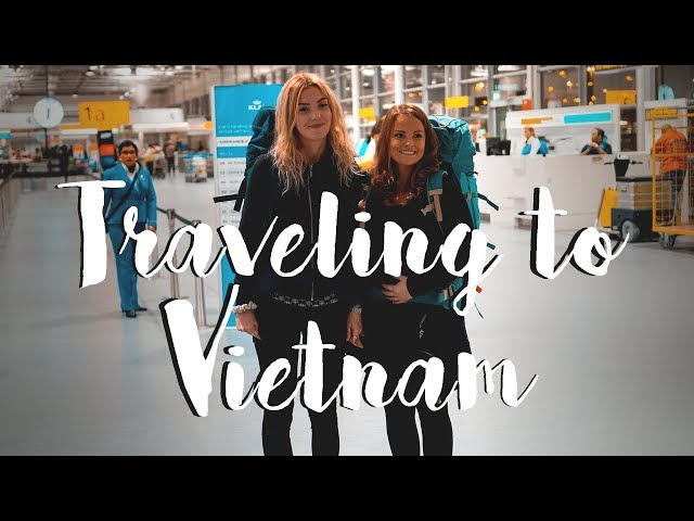 VLOG 71 - TRAVELING TO VIETNAM