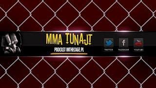 MMA TuNajt #110 | Podsumowanie McGregor vs Mayweather World Tour | UFC Glasgow | UFC on FOX 25
