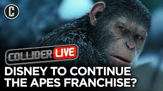 Disney Plans to Continue Fox's Planet of the Apes Franchise - Collider Live #192