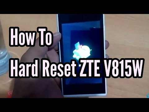 How To Quickly Hard Reset ZTE Kis 3 V815W