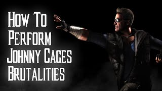 Video Kombat Tips - How to perform all of Johnny Cages Brutalities in MKX download MP3, 3GP, MP4, WEBM, AVI, FLV Februari 2018