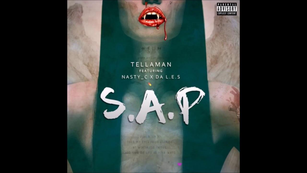 Download Tellaman Ft. Nasty_C & Da L.E.S - S.A.P (Audio)