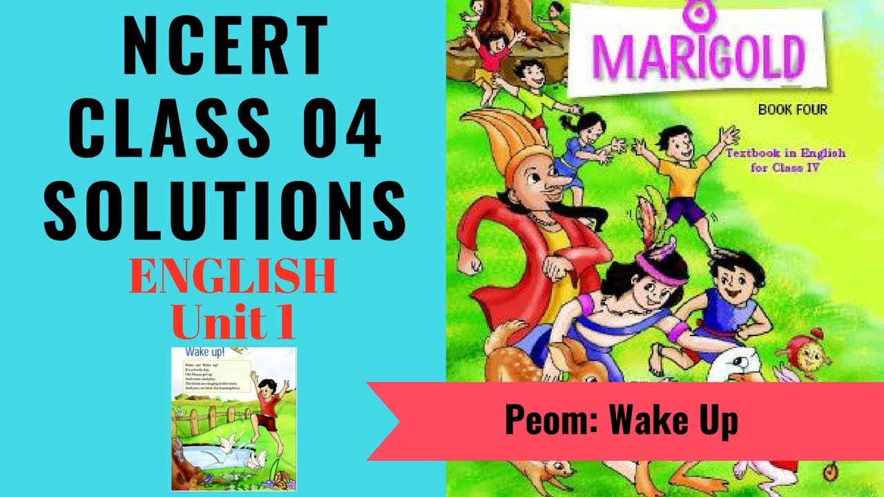 NCERT Solutions Class 4 English Unit 1 (Poem) Wake Up