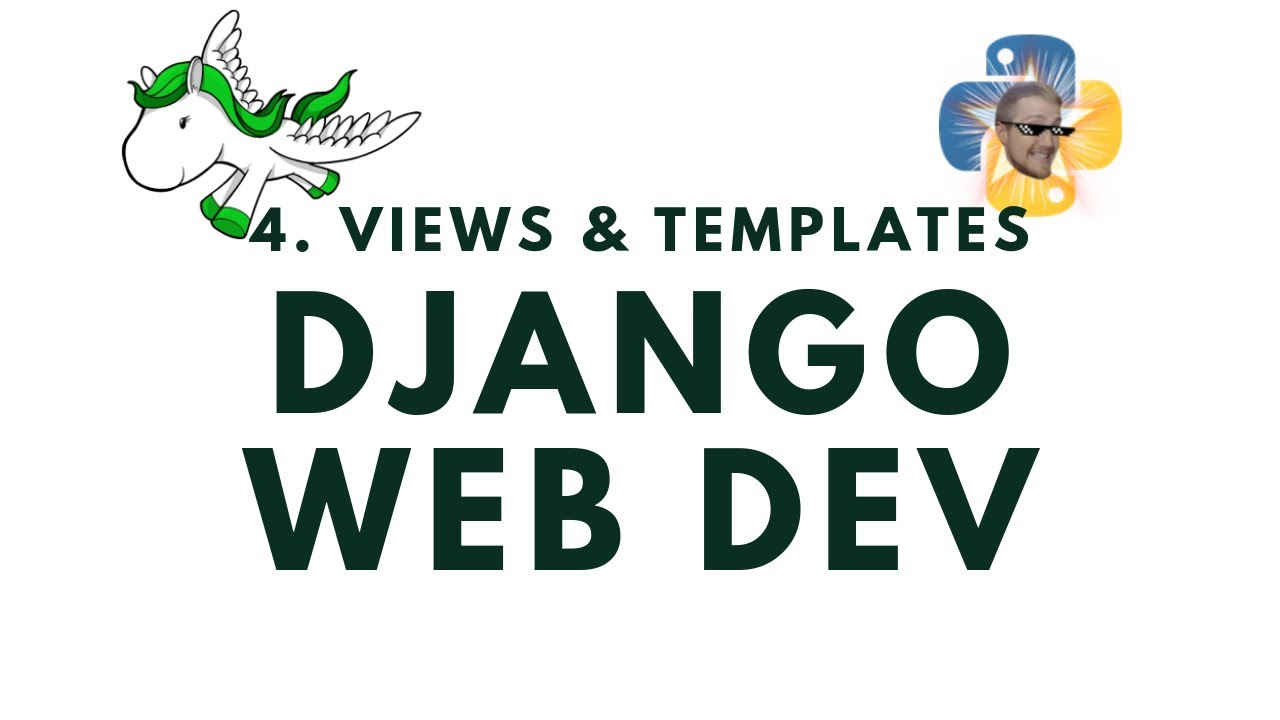 Views and Templates - Django Web Development with Python p.4