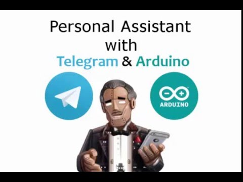 Personal Assistant With Telegram & Arduino : 9 Steps