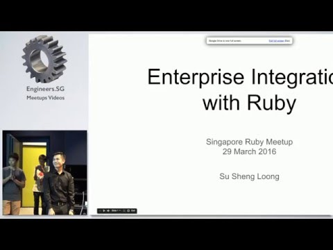 Enterprise Integration with Ruby - Singapore Ruby Group
