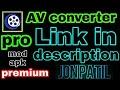 Av converter pro,prime,apk in Hindi@Urdu,How to reduce size in android using av converter
