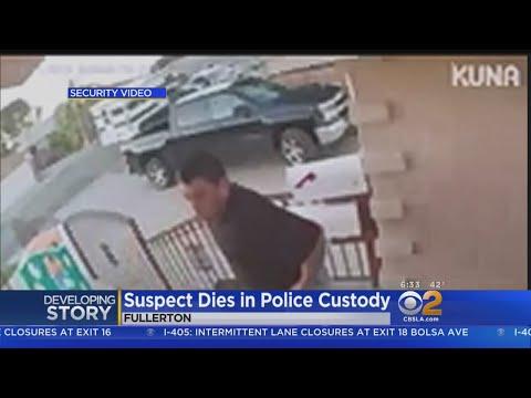 Man Dies In Police Custody After Busting Down Door Of Fullerton Neighbor