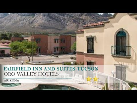 Fairfield Inn and Suites Tucson North/Oro Valley Hotel - Oro Valley,Arizona