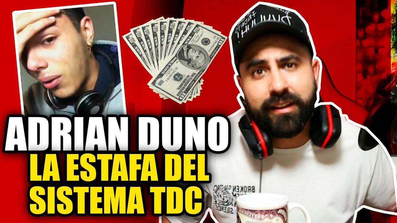 EXPONIENDO YOUTUBERS Ep 3 | Adrian Duno, EL ESTAFADOR DEL SISTEMA TDC