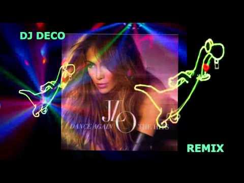 Jennifer Lopez Ft Pitbull Dance Again Dj Deco Remix