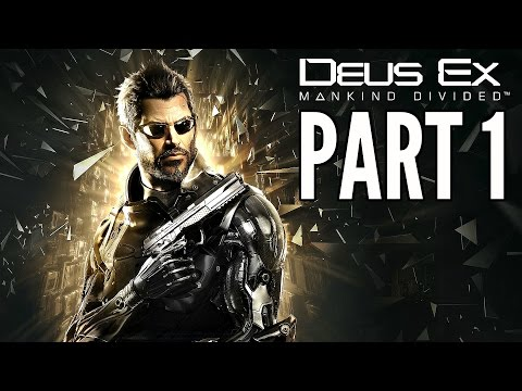 Deus Ex: Mankind Divided Walkthrough Part 1 - Intro! (Xbox O