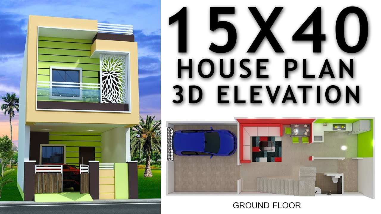 15X40 House Plan With Car Parking And 3d Elevation By