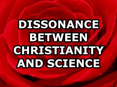 Dissonance Between Christianity and Science