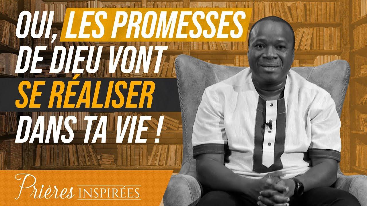 Oui, les promesses de Dieu vont se réaliser dans ta vie ! - Prières inspirées - Mohammed Sanog...