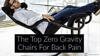 Best Zero Gravity Chair For Back Pain | Reviews & Guide For 2020