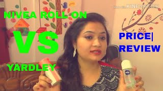 yardley roll on and nivea roll on honest review and price | Anusuya chakrabarti