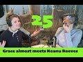 TMGW 25: Grace almost meets Keanu Reeves