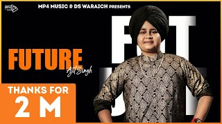 Ajit Singh - Future (Full Video) | Jinxy | Latest Punjabi Songs 2019 | Mp4 Music.mp3
