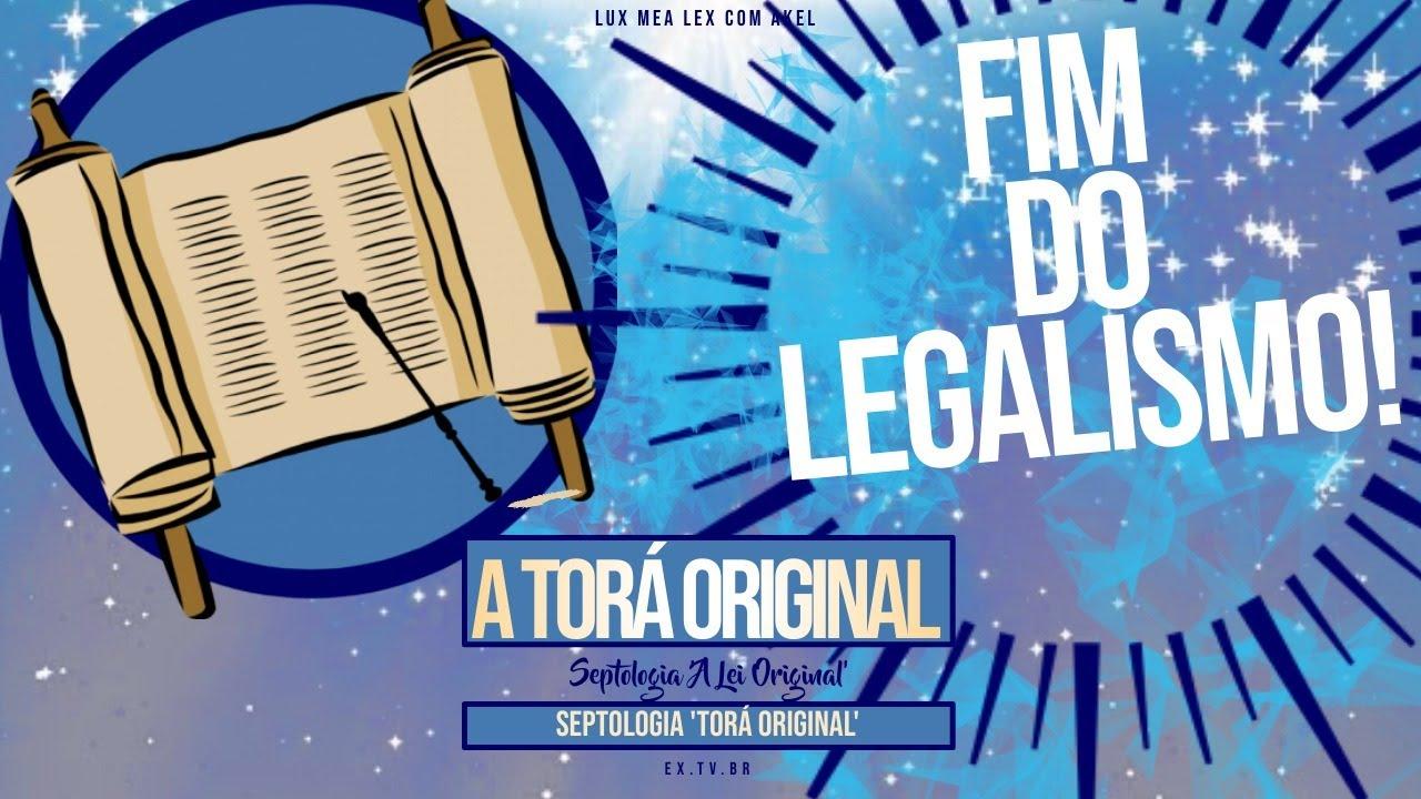 📜 SEPTOLOGIA 1 | TORÁ ORIGINAL | A LEI ORIGINAL | FIM do LEGALISMO!