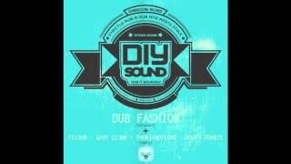 DIY Sound - Dub Fashion (Gary Clunk Remix) [SoundRising Records Free EP 2015]