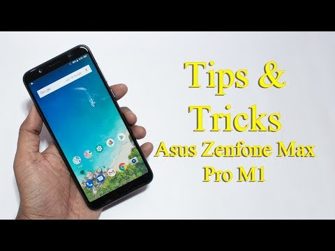 Tips And Tricks For Asus Zenfone Max Pro M1