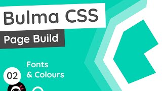 Bulma Tutorial (Product Page Build) #2 - Fonts & Colours
