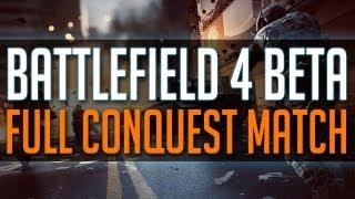 BF4 BETA - Full CONQUEST Gameplay - Battlefield 4 Beta