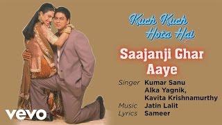 Gambar cover Saajanji Ghar Aaye Best Song - Kuch Kuch Hota Hai|Shah Rukh Khan,Kajol|Alka Yagnik