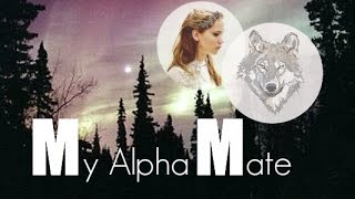 My Alpha Mate - Wattpad Trailer