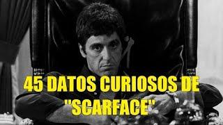 45 Datos Curiosos de Scarface