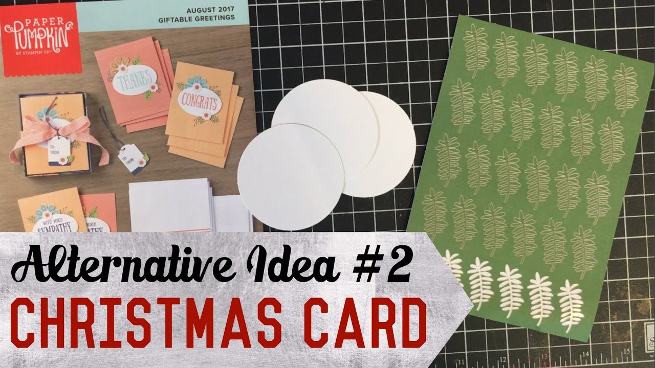 Alternative Card Idea 2 August 2017 Paper Pumpkin Kit Giftable