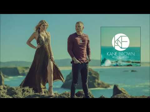 Kane Brown - What Ifs (Remix) [feat. Lauren Alaina]