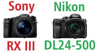 sony cyber shot rx10 iii vs nikon dl 24 500