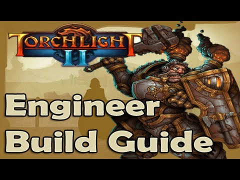 Torchlight 2 Engineer Build Guide - ENGINATOR