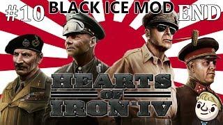 HoI4 - Black ICE - Revenge of Japan - Part 10 - END