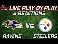 Baltimore Ravens vs Pittsburgh Steelers | Live Play-By-Play & Reactions