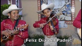 Feliz Día del Padre!!!! Con Cariño Las Mañanitas Huastecas por Son de la Huerta