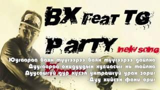 bx ft tg party lyrics