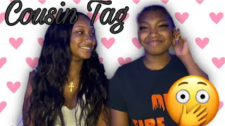 COUSIN TAG| how well do we know each other?