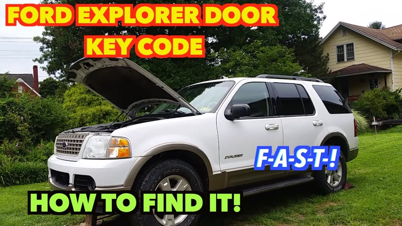 hight resolution of 2003 explorer door key code how to find it f a s t