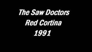Watch Saw Doctors Red Cortina video