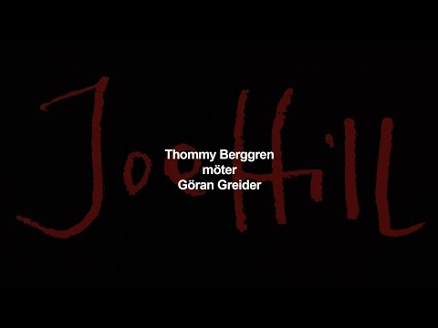 Joe Hill 19 november – Thommy Berggren möter Göran Greider