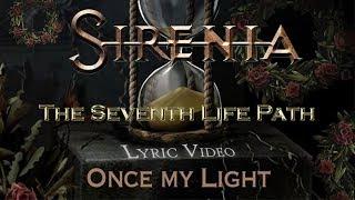 Sirenia - Once my Light  (Lyrics + Traducción al español) [HD, HQ, album version]
