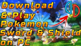 How To Download & Play Pokemon Sword and Shield on PC [Yuzu Emulator]